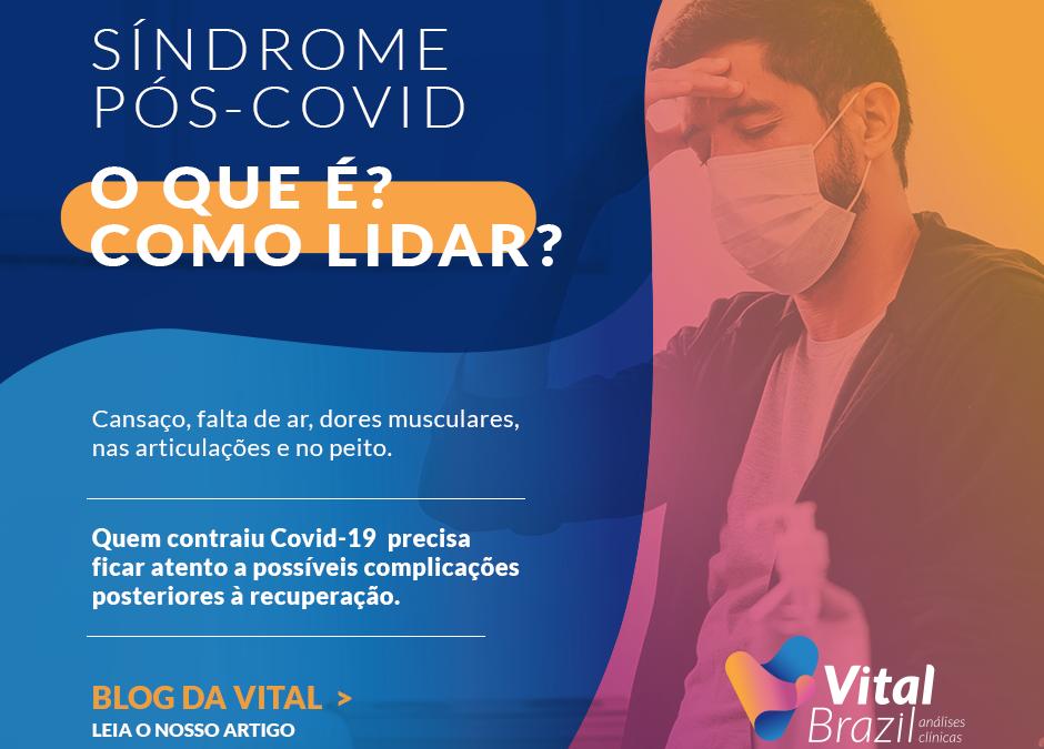 Síndrome pós-Covid: o que é e como lidar?
